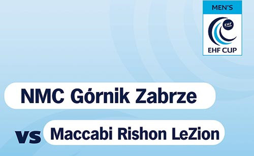 EHF CUP: Górnik Zabrze - Maccabi Rishon LeZion