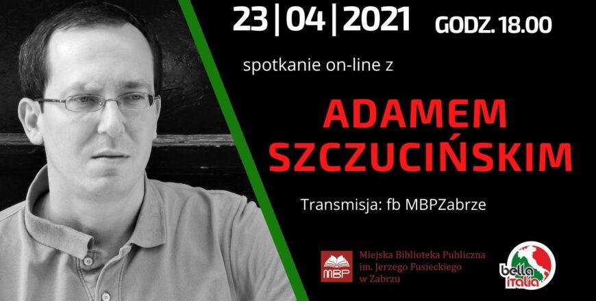 Spotkanie autorskie z eseistą Adamem Szczucińskim