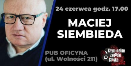 """Przed nami kolejne spotkania z cyklu """"Kryminalne zagadki Śląska"""""""