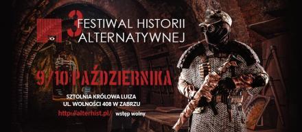 III FestiwalHistorii Alternatywnej w Zabrzu. Zobacz program!